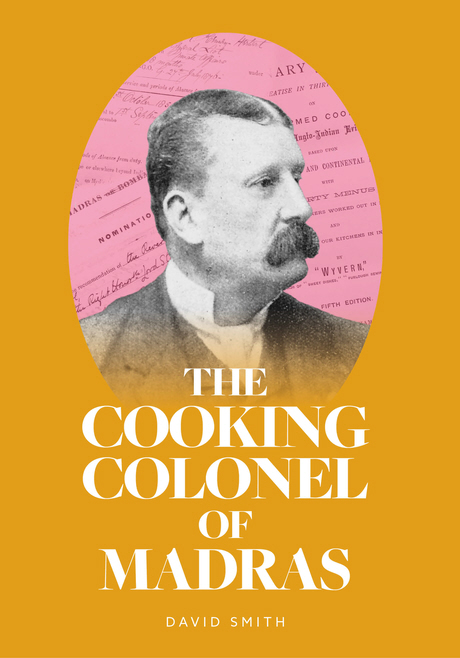 The Cooking Colonel of Madras